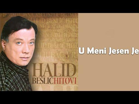 Halid Beslic - U meni jesen je - (Audio 2010)