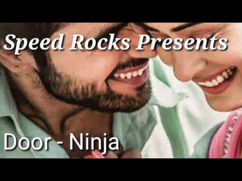 Latest Punjabi Song || Door || Ninja || Channa mereya || Full Video Song|| Parmish Verma||white Hill