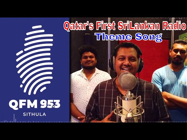 Qatar's First SriLankan Radio Theme Song