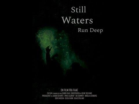 Still Waters Run Deep (Bedste film - FRAME 2018)