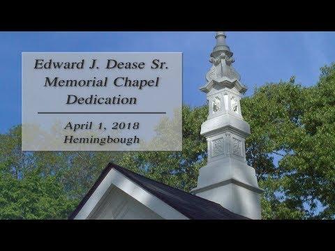 Edward J. Dease Sr. Memorial Chapel Dedication