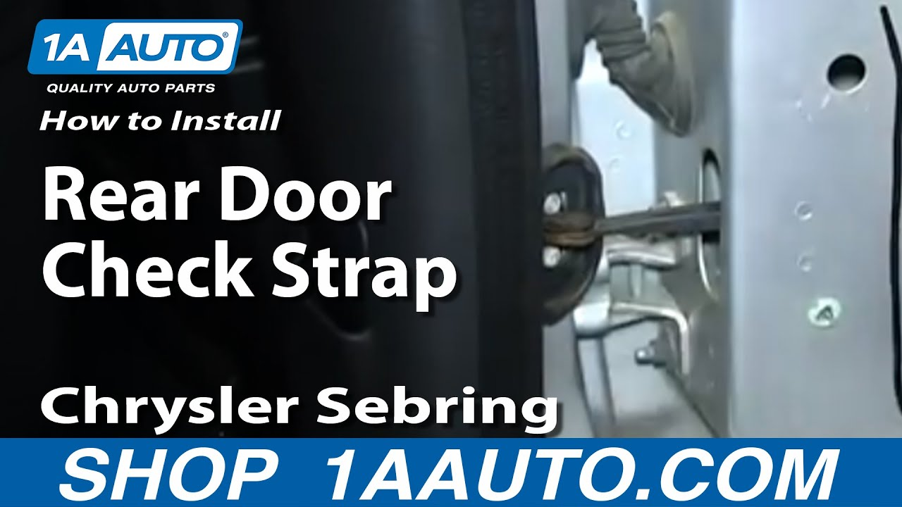 How To Install Replace Rear Door Check Strap 2001-06 Chrysler Sebring - YouTube & How To Install Replace Rear Door Check Strap 2001-06 Chrysler ...