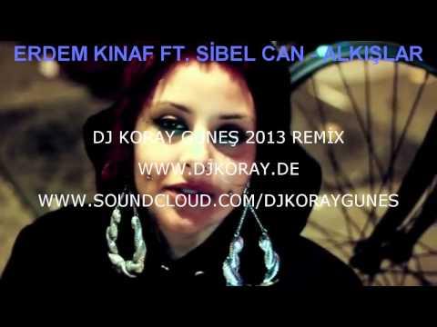 Sibel can - alkislar ( DJ KORAY GUNES Remix )