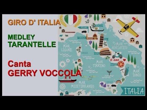 GIRO D' ITALIA canta GERRY VOCCOLA (Artisti Vari Medley Tarantelle)
