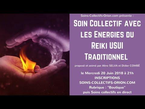 [BANDE-ANNONCE] Soin Collectif avec les Énergies du Reiki Traditionnel Usui le 20/06/2018