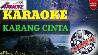 "Download Mp3 ""karang Cinta"" Karaoke Dangdut Tanpa Vokal"