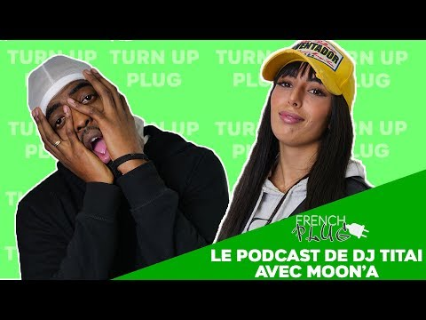 Youtube: Le Podcast de Dj Titai avec Moon'A ( sa mixtape, ses futures collaborations )