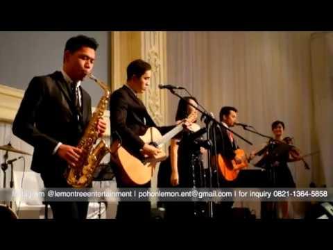 Inikah Cinta - ME Cover by Lemon Tree Wedding Entertainment at Fairmont Hotel