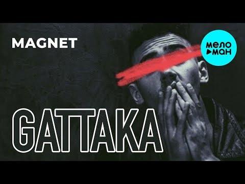 Gattaka - Magnet Single