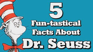 Video 5 FUN-tastical Facts About Dr. Seuss! download MP3, 3GP, MP4, WEBM, AVI, FLV November 2017