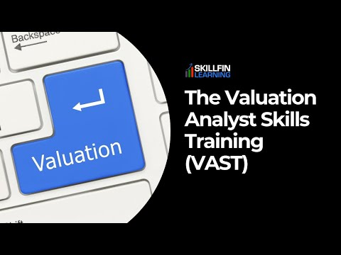 SKILLFIN LEARNING - The Valuation Analyst Skills Training (VAST) online course