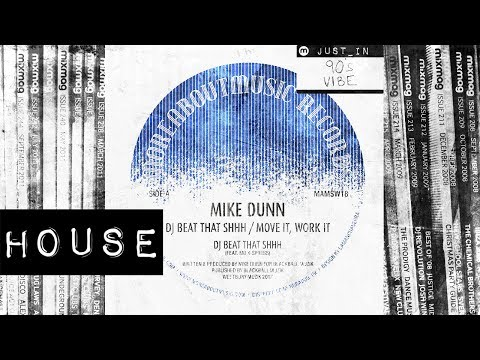 HOUSE: Mike Dunn Feat MD X-Spress – 'DJ Beat That Shhh' [moreaboutmusic ]