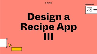 Build it in Figma: Designing a cocktail recipe mobile app [Part 3]