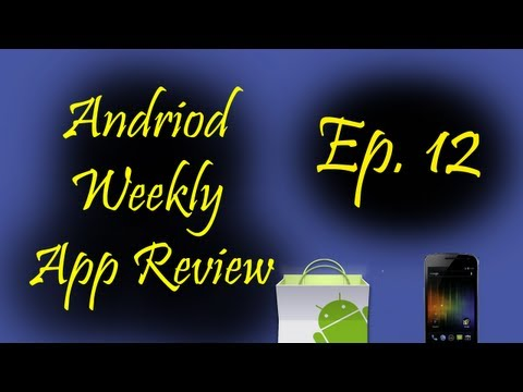 Android Weekly App Review Ep 12