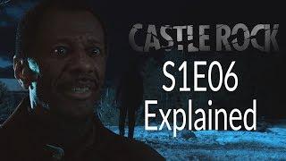 Castle Rock S1E06 Explained