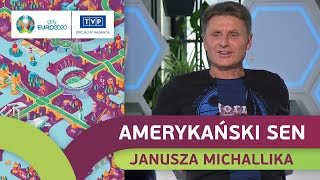 NAJWIĘKSZE ODKRYCIE EURO 2020? JANUSZ MICHALLIK! OSOBISTA ROZMOWA Z EKSPERTEM TVP SPORT