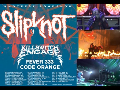 Slipknot tour 2021 'Knotfest Roadshow' announced w/ Killswitch Engage, Fever 333 and Code Orange