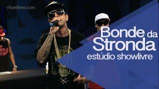 """Bonde da Stronda em """"Sozinha"""" no Estúdio Showlivre 2014"""