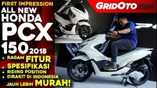 All New Honda PCX 150 2018 Indonesia l First Impression Review l GridOto