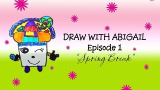 Episode 1 Spring Break