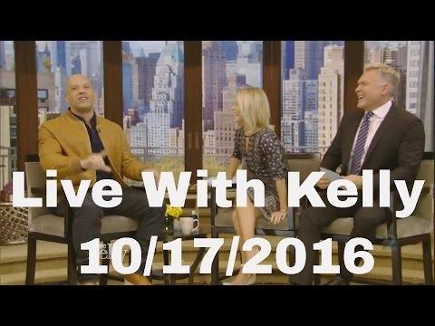 Live With Kelly 10/17/2016 Vin Diesel,Carole Bayer Sager
