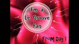 le groove   WHOOT WHOOT