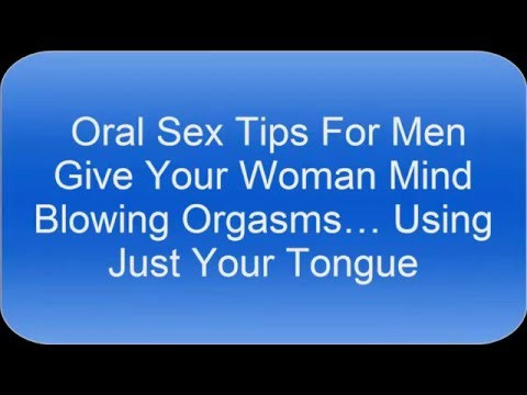 Best ways to give oral sex to a man