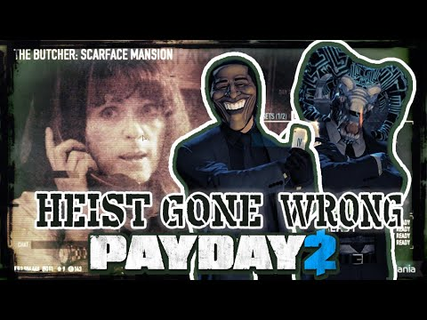 PAYDAY 2 | Heist Gone Wrong
