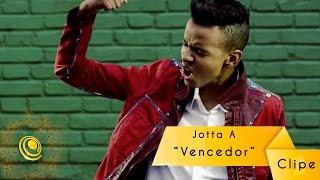 Jotta A - Vencedor - Clipe oficial