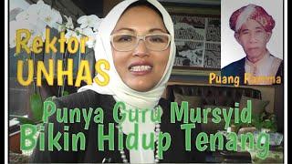 "Gambar cover Rektor UNHAS : ""Punya Guru Mursyid bikin Hidup Tenang"""