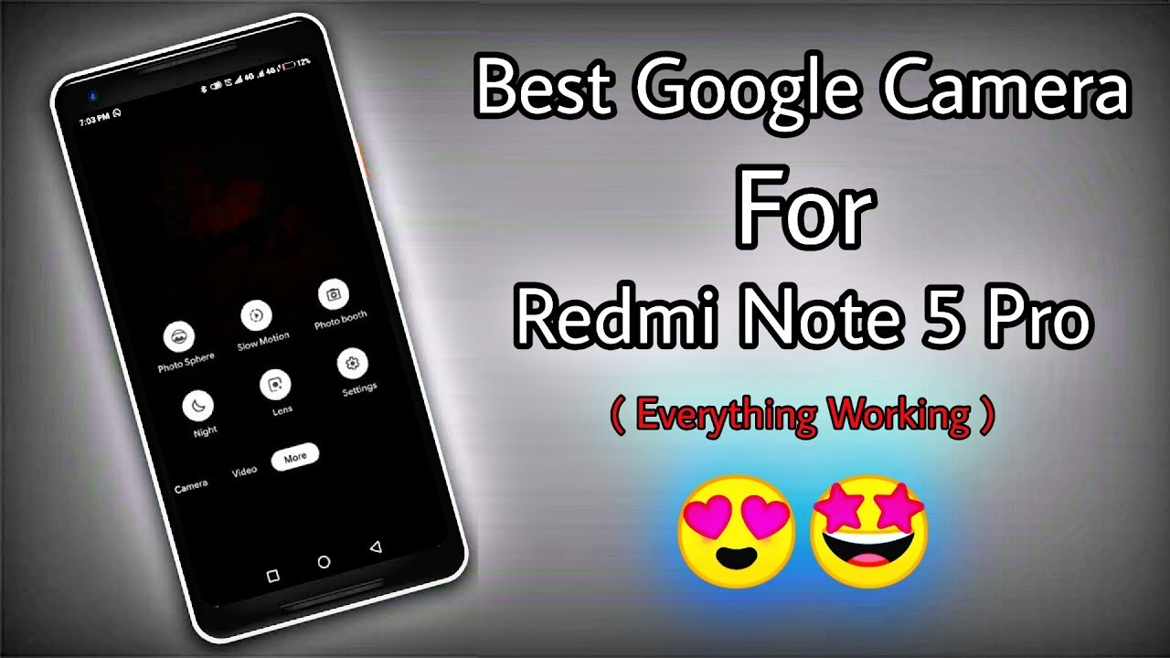Best Google Camera & Settings For Redmi Note 5 Pro | Everything Working |  Slow-Mo, Night Sight