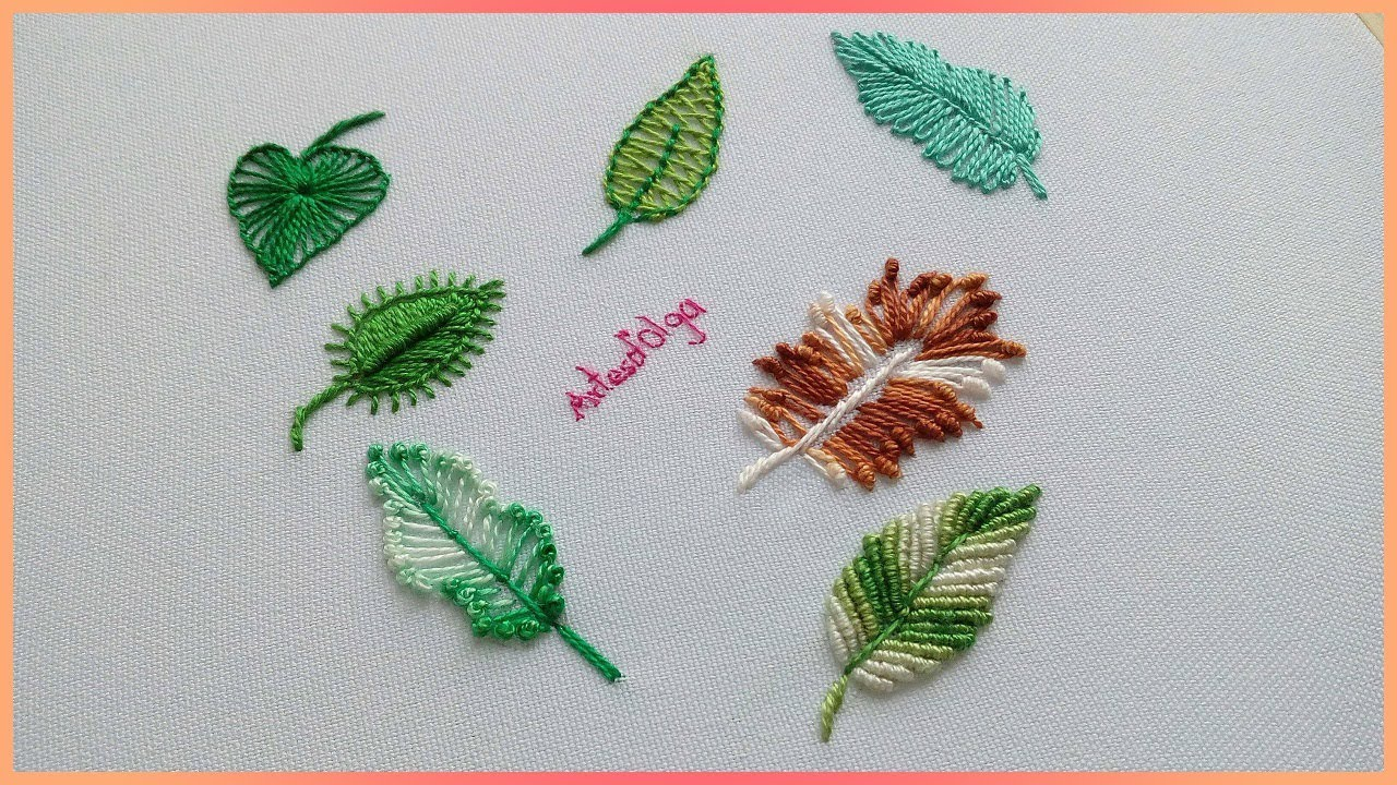 Hand Embroidery : 7 Different Ways to Embroider leaves | 7 Formas  Diferentes de Bordar hojas
