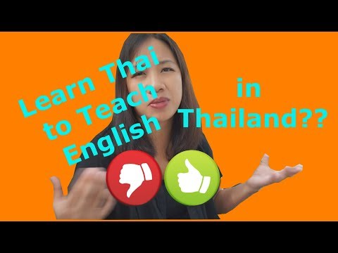 Do You Need To Learn Thai To Teach English In Thailand?