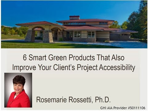 6 Smart Green Products That Also Improve Your Client's Project Accessibility