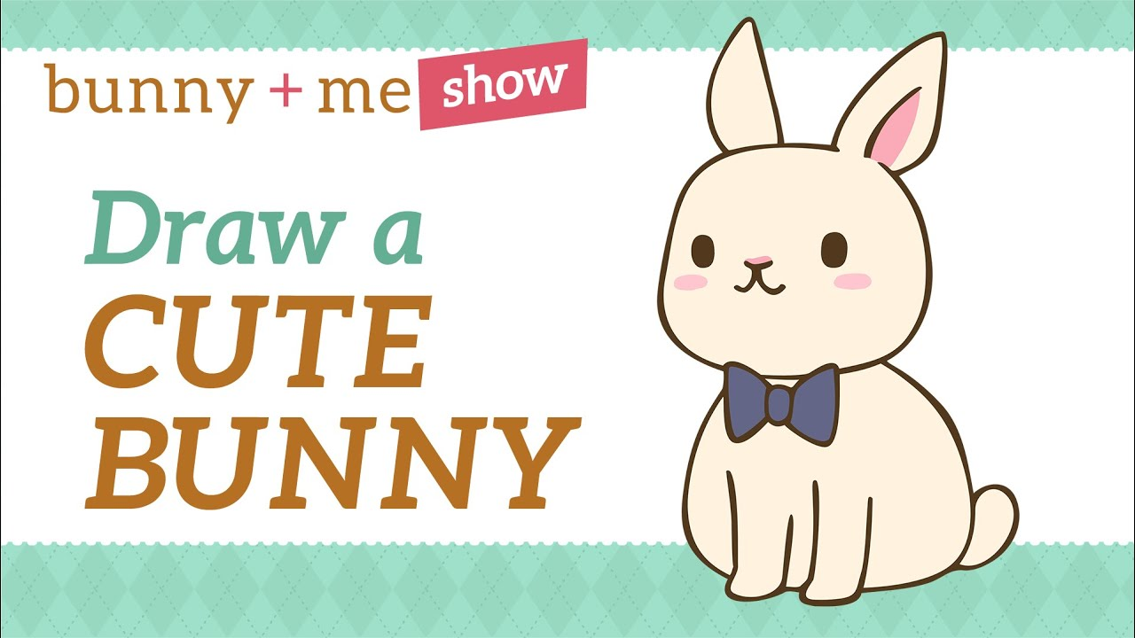How to draw a Bunny - Easy Kawaii Drawing Tutorial for ...