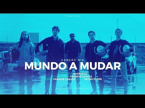 Madrepaz - Mundo a Mudar - 2ª Semifinal | Festival da Canção 2019