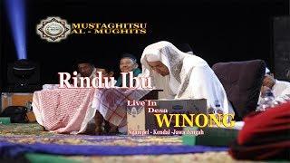 Rindu Ibu JSN Mustaghitsu Al Mughits  Live In Winong Ngampel Kendal