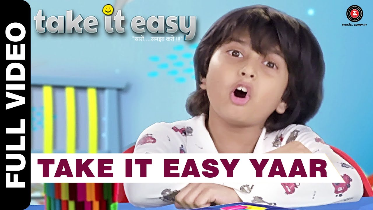 Take It Easy Yaar Full Video | Raj Zutshi, Anang Desai & Dippanita Sharma | Take It Easy
