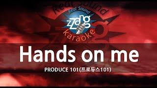 Download Video [짱가라오케/원키/노래방] PRODUCE 101(프로듀스101)-Hands on me KPOP Karaoke [ZZang KARAOKE] MP3 3GP MP4