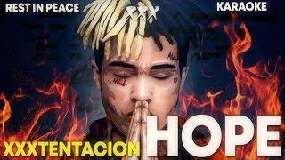 XXXTENTACION - HOPE / KARAOKE