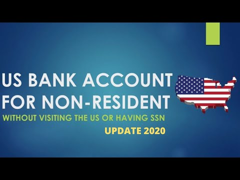 US BANK ACCOUNT FOR NON-US RESIDENT (Without SSN Or Visiting The US In 2020)