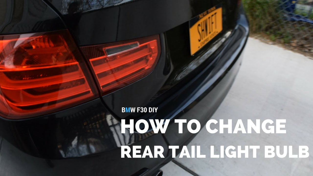 Bmw F30 How To Change Rear Tail Light Bulbs Youtube