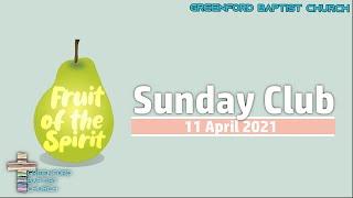 Greenford Baptist Church Sunday Club - 11 April 2021