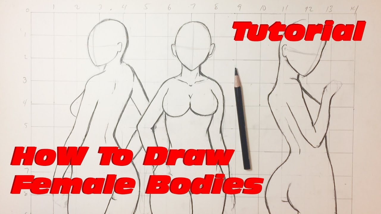 How To Draw Female Body - Step by Step Tutorial #1