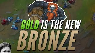 Gold is the new Bronze