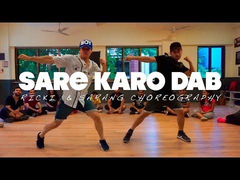 Sare Karo Dab - Raftaar | Sonu Kakkar | Muhfaad - Ricki & Sarang Choreography