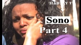 New Eritrean Movie - 2016 - Sono - Dream - Part 4 - Eritrea