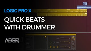 Building Quick Beats with Drummer - Logic Pro X