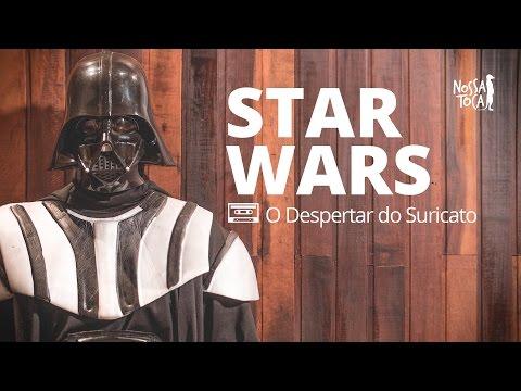 Star Wars - O Despertar do Suricato Nossa Toca