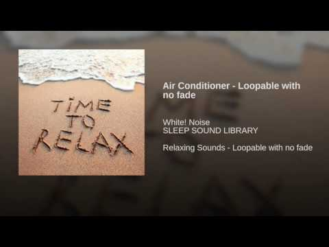 Air Conditioner - Loopable with no fade